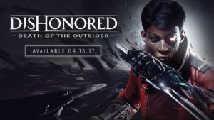 Новий геймплей Dishonored: Death of the Outsider